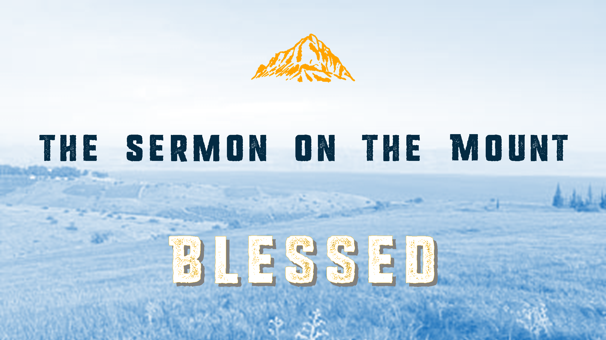 Sermon on the Mount: Blessed