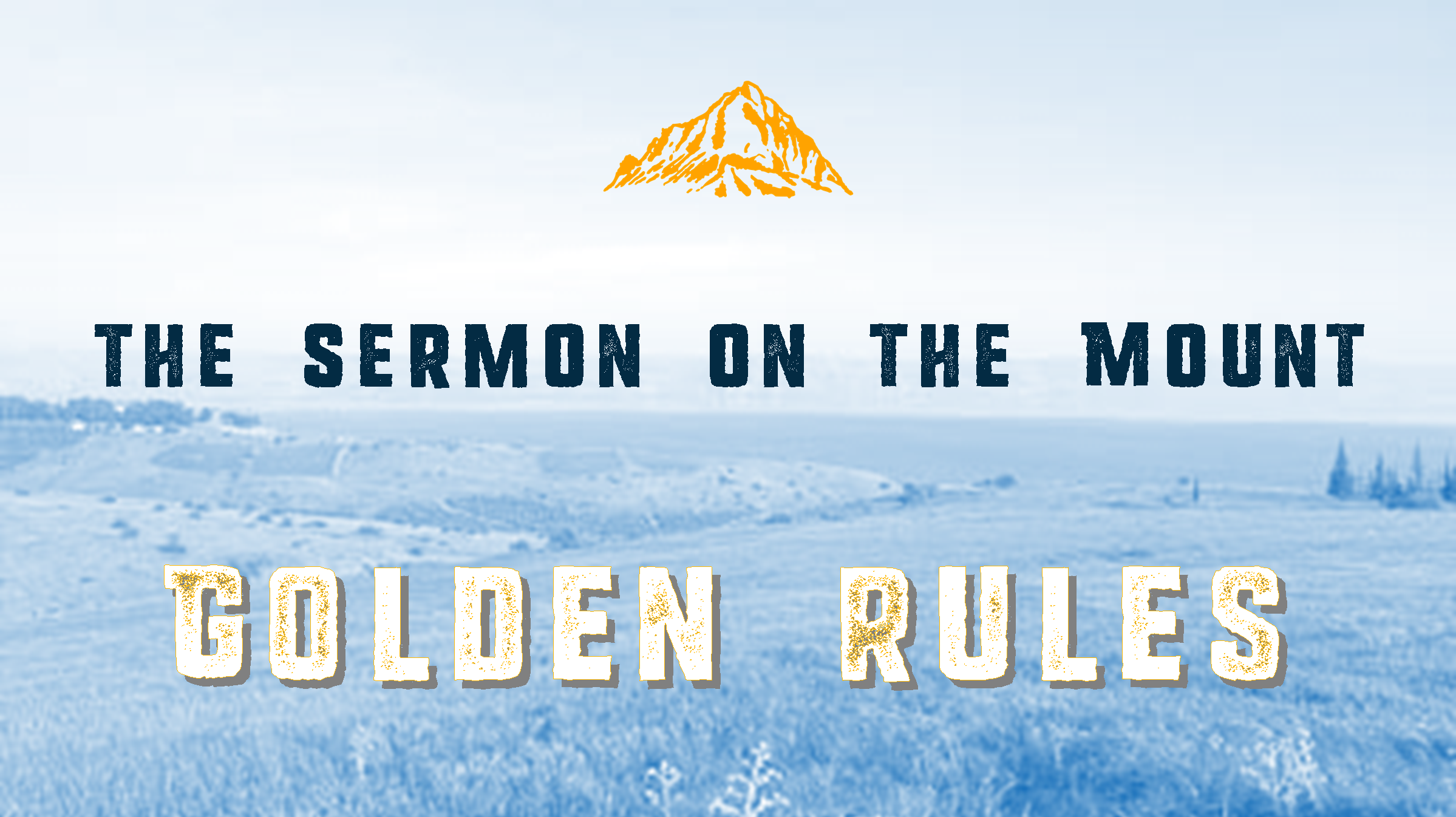 Sermon on the Mount: The Golden Rule