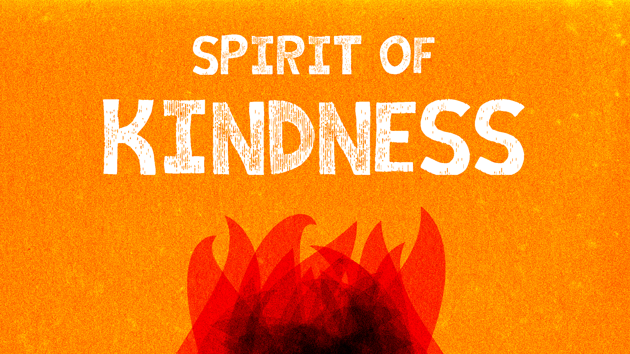 The Spirit of Kindness