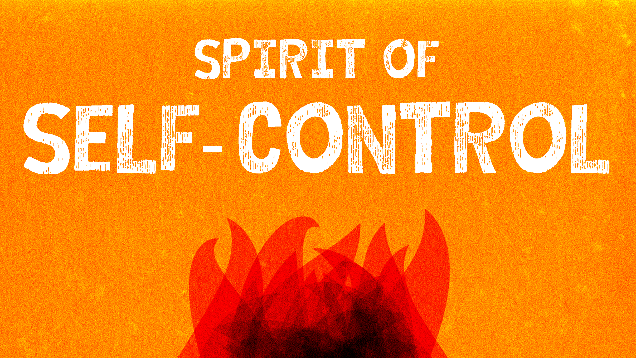 Spirit of Self-Control