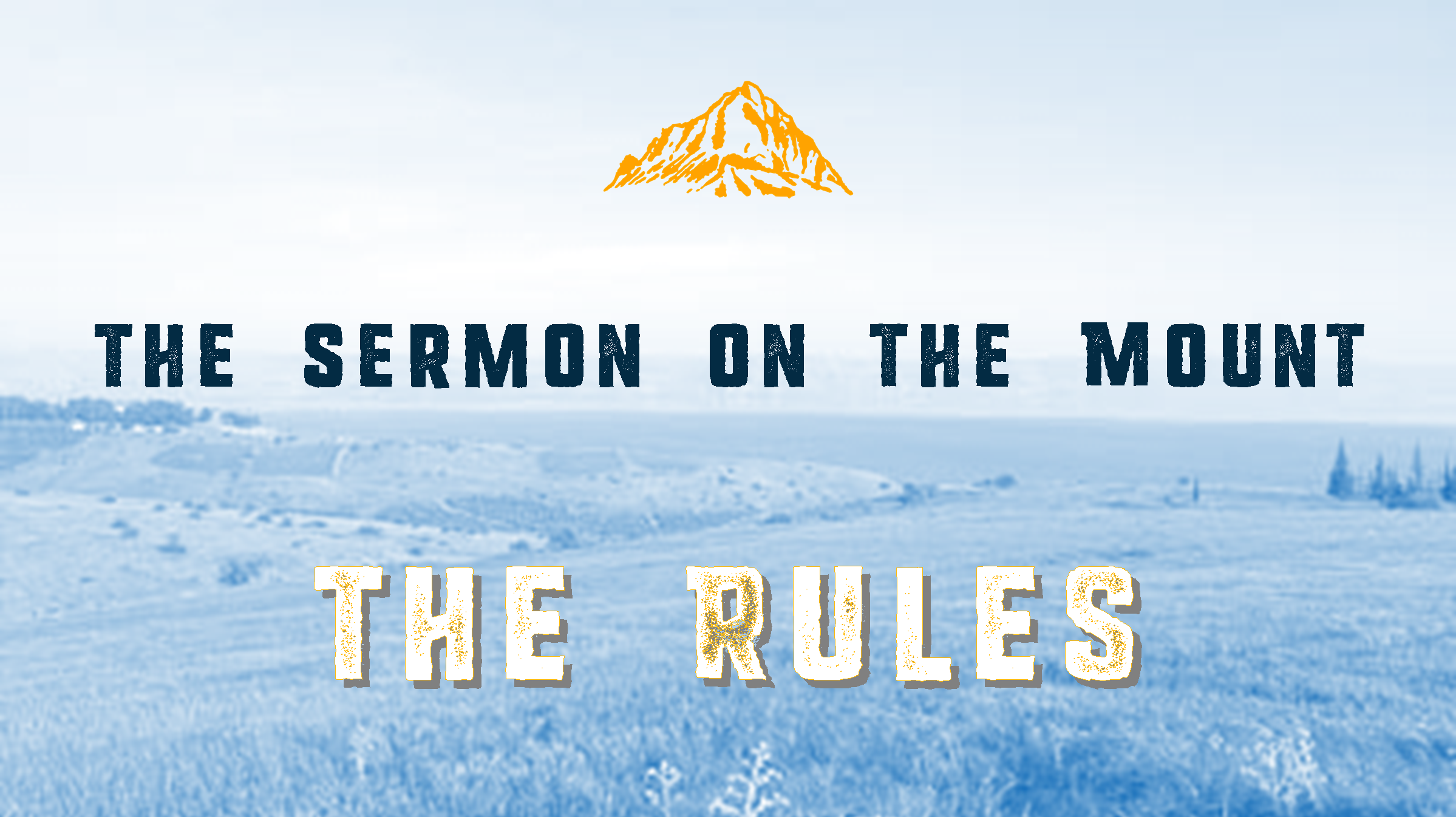 Sermon on the Mount: Jesus' Version of the Law