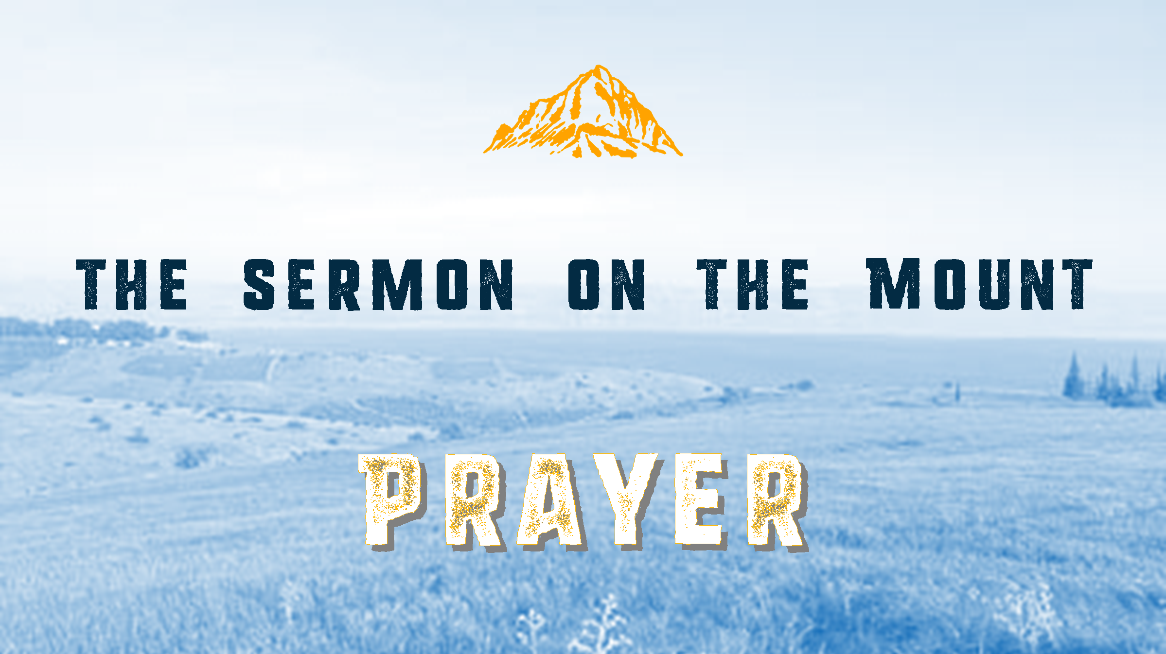 The Sermon on the Mount: Lord's Prayer Lessons