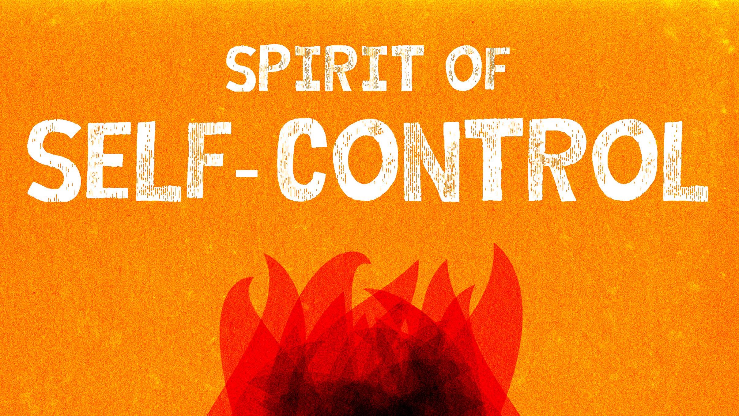 Spirit of Self-Control